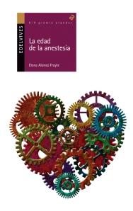 La edad de la anestesia, de Elena Alonso Frayle